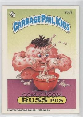 """1985-88 Topps Garbage Pail Kids #253a.2 - Russ Pus (""""l Ki"""" puzzle back)"""