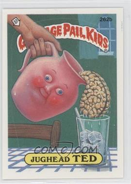 1985-88 Topps Garbage Pail Kids #262b - [Missing]