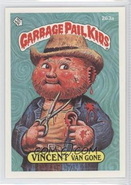 1985-88 Topps Garbage Pail Kids #263a.2 - Vincent Van Gone (two star back)
