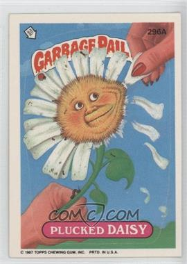 1985-88 Topps Garbage Pail Kids #296A - Plucked Daisy