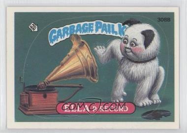 1985-88 Topps Garbage Pail Kids #308B - [Missing]