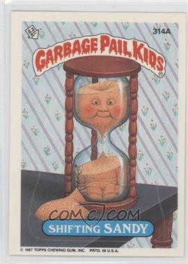 1985-88 Topps Garbage Pail Kids #314A - [Missing]