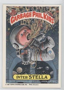 1985-88 Topps Garbage Pail Kids #318b.2 - Inter Stella (thumb puzzle back)