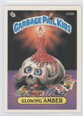 1985-88 Topps Garbage Pail Kids #328a.2 - Glowing Amber (two star back)