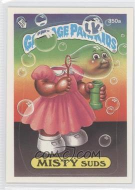 1985-88 Topps Garbage Pail Kids #350a - [Missing]