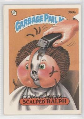 1985-88 Topps Garbage Pail Kids #369 - [Missing]