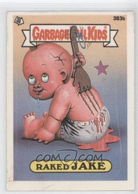1985-88 Topps Garbage Pail Kids #383b.2 - Raked Jake (two star back)