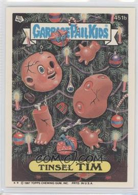 1985-88 Topps Garbage Pail Kids #451b - Tinsel Tim
