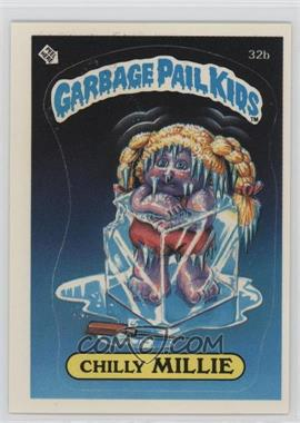1985 Topps Garbage Pail Kids Series 1 - [Base] #32b - Chilly Millie
