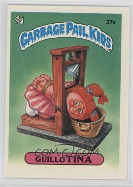 1985 Topps Garbage Pail Kids Series 1 - [Base] #37a - Guillo Tina