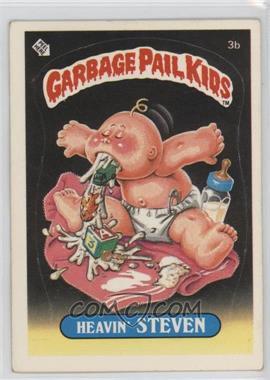 1985 Topps Garbage Pail Kids Series 1 - [Base] #3b - Heavin' Steven
