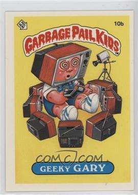 1985 Topps Garbage Pail Kids Series 1 #10b - Geeky Gary