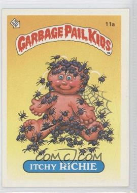 1985 Topps Garbage Pail Kids Series 1 #11a - Itchy Richie