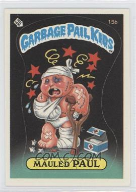 1985 Topps Garbage Pail Kids Series 1 #15b - Mauled Paul