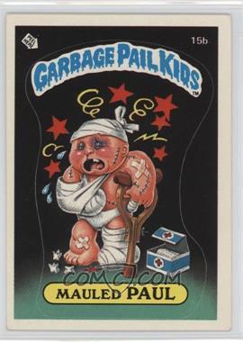 1985 Topps Garbage Pail Kids Series 1 #15b - Mauled Paul