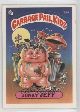 1985 Topps Garbage Pail Kids Series 1 #22a.2 - Junky Jeff (two star back)