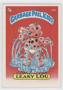 1985 Topps Garbage Pail Kids Series 1 #23b - Leaky Lou