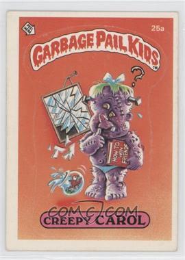 1985 Topps Garbage Pail Kids Series 1 #25a.1 - Creepy Carol (one star back)