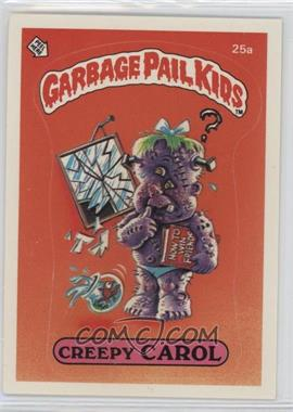 1985 Topps Garbage Pail Kids Series 1 #25a.1 - Creepy Carol (one star back)