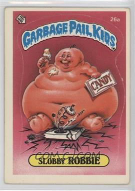 1985 Topps Garbage Pail Kids Series 1 #26a - Slobby Robbie