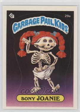 1985 Topps Garbage Pail Kids Series 1 #29a.1 - Bony Joanie (Checklist Back)