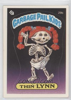 1985 Topps Garbage Pail Kids Series 1 #29b.1 - Thin Lynn (Checklist Back)