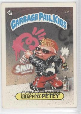 1985 Topps Garbage Pail Kids Series 1 #30b - Graffiti Petey