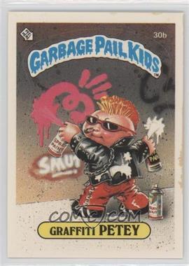 1985 Topps Garbage Pail Kids Series 1 #30b - Graffiti Petey