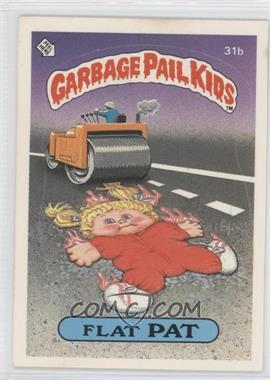 1985 Topps Garbage Pail Kids Series 1 #31b.1 - Flat Pat (one star back)
