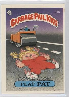 1985 Topps Garbage Pail Kids Series 1 #31b.1 - Flat Pat (one star back)
