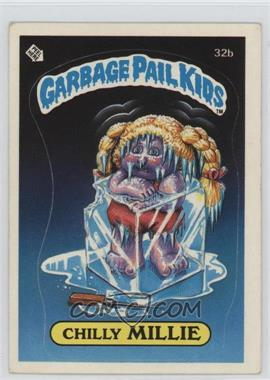1985 Topps Garbage Pail Kids Series 1 #32b - Chilly Millie