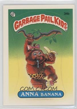 1985 Topps Garbage Pail Kids Series 1 #34b.2 - Anna Banana (two star back)