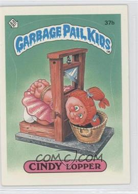 1985 Topps Garbage Pail Kids Series 1 #37b - Cindy Lopper