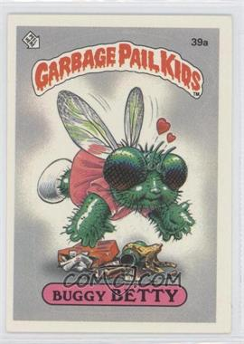 1985 Topps Garbage Pail Kids Series 1 #39a - Buggy Betty