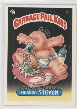 1985 Topps Garbage Pail Kids Series 1 #3b - Heavin' Steven