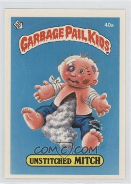 1985 Topps Garbage Pail Kids Series 1 #40a.1 - Unstitched Mitch (One Star Back)