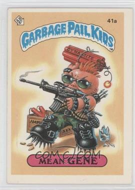 1985 Topps Garbage Pail Kids Series 1 #41a.2 - Mean Gene (two star back)