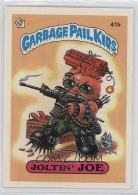 1985 Topps Garbage Pail Kids Series 1 #41b.2 - Joltin' Joe (Two Star Back)