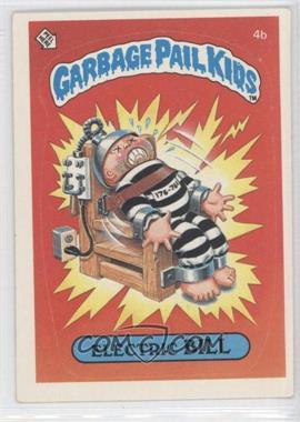1985 Topps Garbage Pail Kids Series 1 #4b.2 - Electric Bill (Two Star Back)