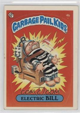 1985 Topps Garbage Pail Kids Series 1 #4b.2 - Electric Bill (Two Star Back)