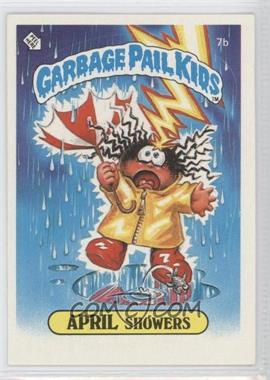 1985 Topps Garbage Pail Kids Series 1 #7b - April Showers