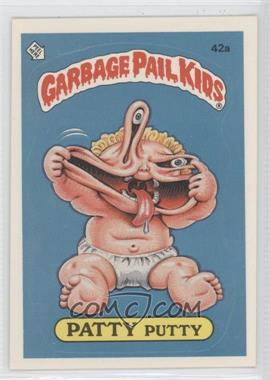 1985 Topps Garbage Pail Kids Series 2 - [Base] #42a.1 - Patty Putty (one star back)
