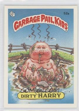1985 Topps Garbage Pail Kids Series 2 - [Base] #52a.1 - Dirty Harry (one star back)