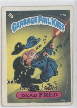 1985 Topps Garbage Pail Kids Series 2 - [Base] #57b - Dead Fred