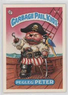 1985 Topps Garbage Pail Kids Series 2 - [Base] #61b.2 - Pegleg Peter (Two Star Back)