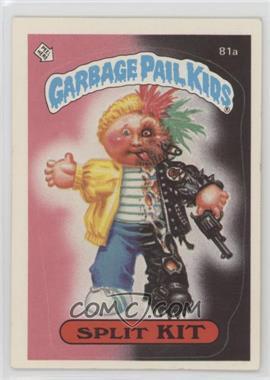 1985 Topps Garbage Pail Kids Series 2 - [Base] #81a.1 - Split Kit (One Star Back)