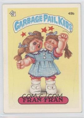 1985 Topps Garbage Pail Kids Series 2 #49b - Fran Fran