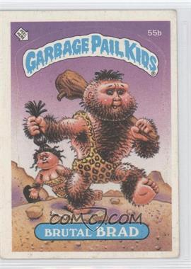 1985 Topps Garbage Pail Kids Series 2 #55b - Brutal Brad