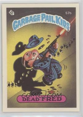 1985 Topps Garbage Pail Kids Series 2 #57b - Dead Fred