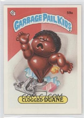 1985 Topps Garbage Pail Kids Series 2 #59a - Clogged Duane